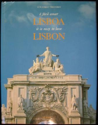Image for e facil amar Lisboa/ it is easy to love Lisbon