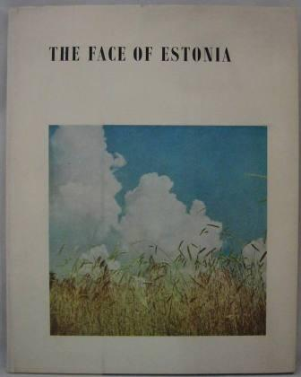 Image for The Face of Estonia: Estonia in Picture and Word