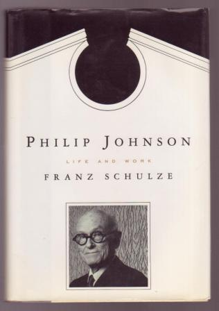 Image for Philip Johnson: Life and Work