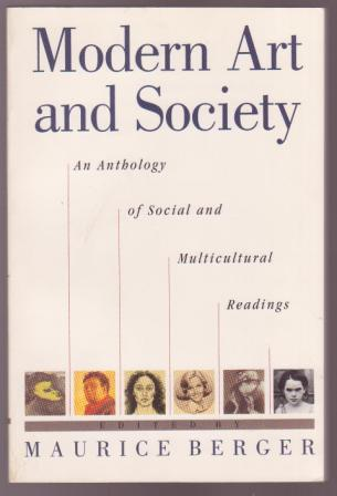 Image for Modern Art and Society: An Anthololgy of Social and Multicultural Readings