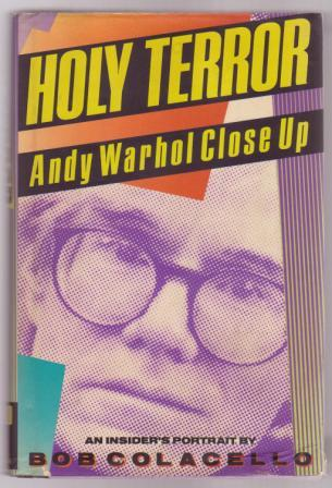 Image for Holy Terror: Andy Warhol Close up