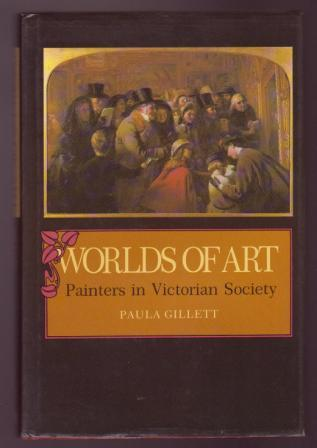Image for Worlds of Art: Painters in Victorian Society