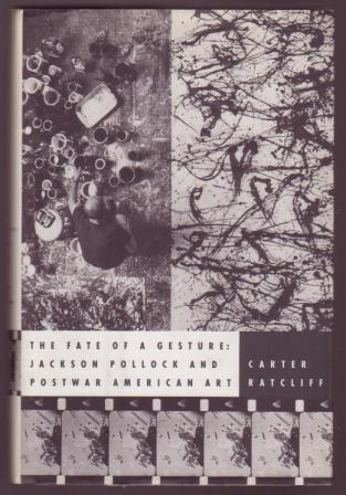 Image for The Fate of a Gesture: Jackson Pollock and Postwar American Art