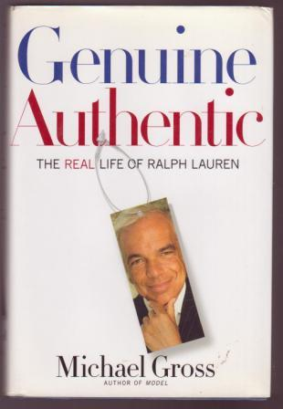 Image for Genuine Authentic: The Real Life of Ralph Lauren