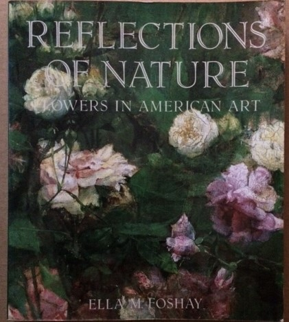 Image for Reflections of Nature: Flowers in American Art