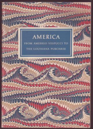 Image for America from Amerigo Vespucci to The Louisiana Purchase