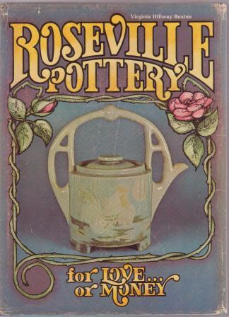 Image for Roseville Pottery,  for Love or Money