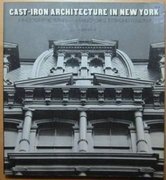 Image for Cast-Iron Architecture in New York: A Photographic Survey