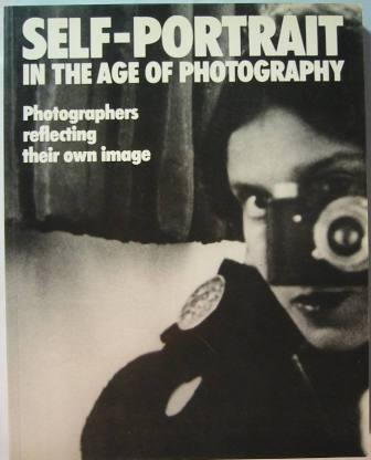 Image for Self-Portrait in the Age of Photography: Photographers reflecting their own image