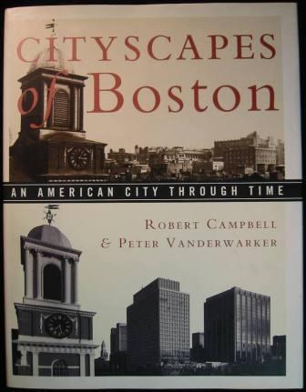Image for Cityscapes of Boston: An American City Through Time