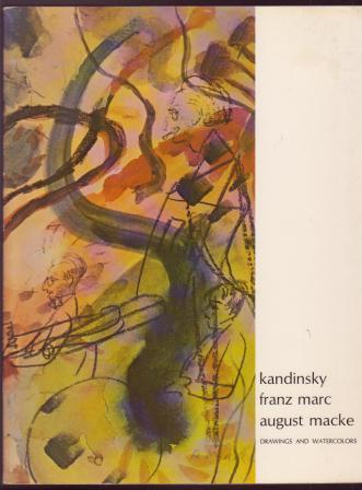 Image for kandinsky, franz marc, august macke: Drawings and Watercolors