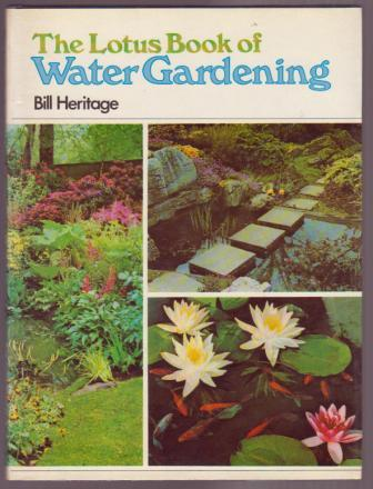 Image for The Lotus Book of Water Gardening