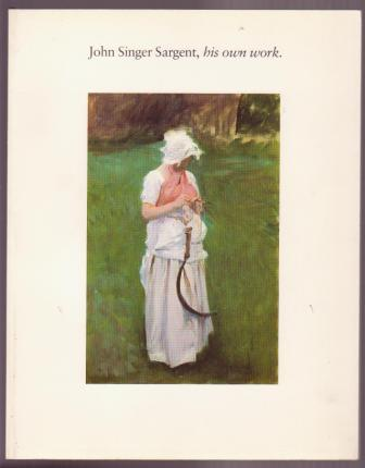 Image for John Singer Sargent, his own work