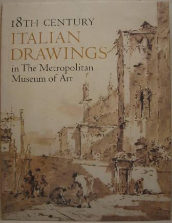Image for 18th Century Italian Drawings in The Metropolitan Museum of Art