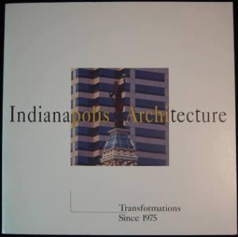 Image for Indianapolis Architecture: Transformations Since 1975