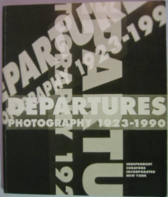 Image for Departures: Photography 1923-1990