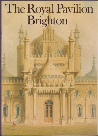 Image for The Royal Pavilion at Brighton / Published by the Command of & dedicated by permission to the King
