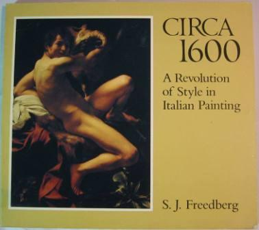 Image for Circa 1600: A Revolution of Style in Italian Painting