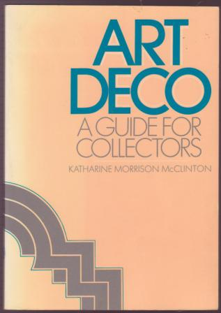 Image for Art Deco: A Guide for Collectors