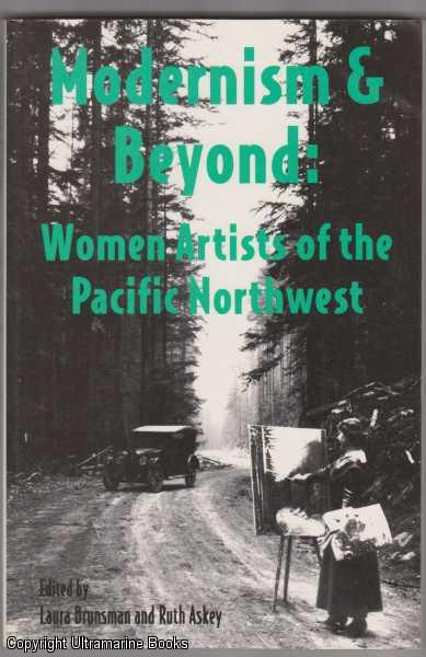 Image for Modernism and Beyond: Women Artists of the Pacific Northwest