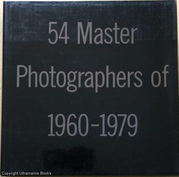 Image for 54 Master Photographers of 1960-1979