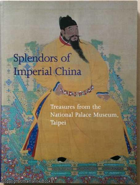 Image for Splendors of Imperial China: Treasures from the National Palace Museum, Taipei