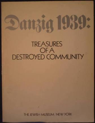 Image for Danzig 1939: Treasures of a Destroyed Community