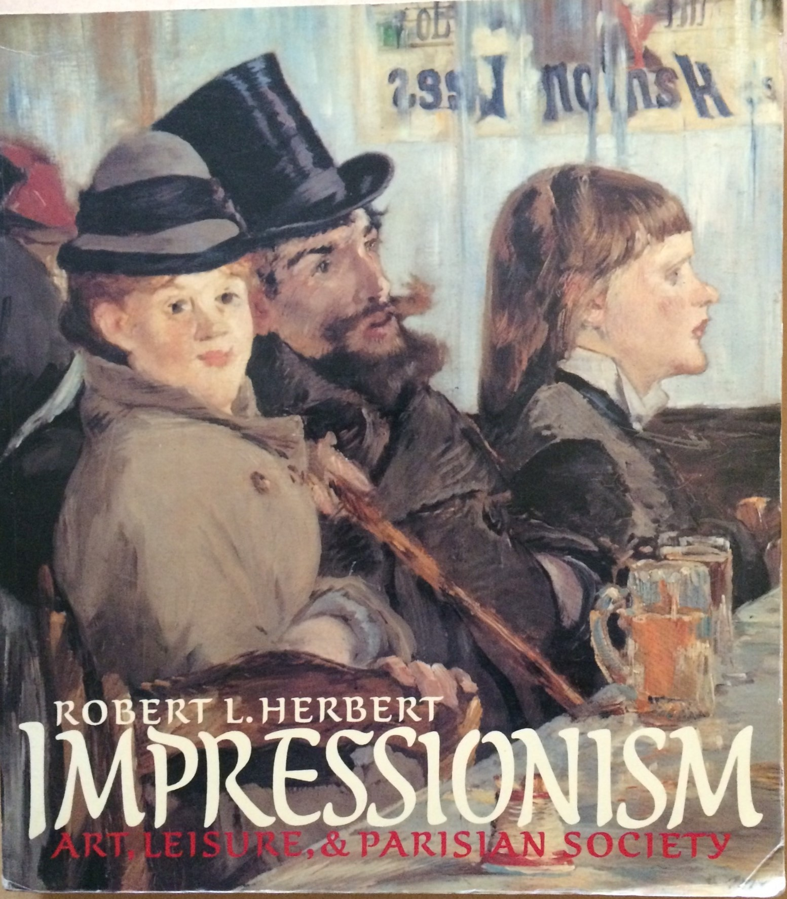 Image for Impressionism: Art, Leisure, and Parisian Society