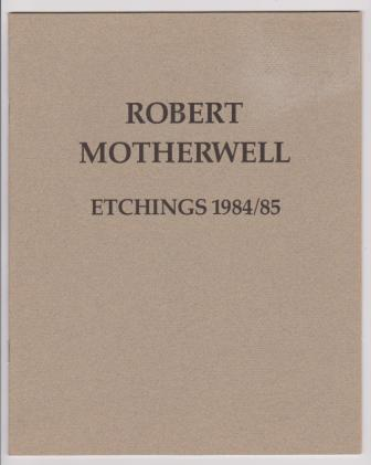 Image for Robert Motherwell: Etchings 1984/85