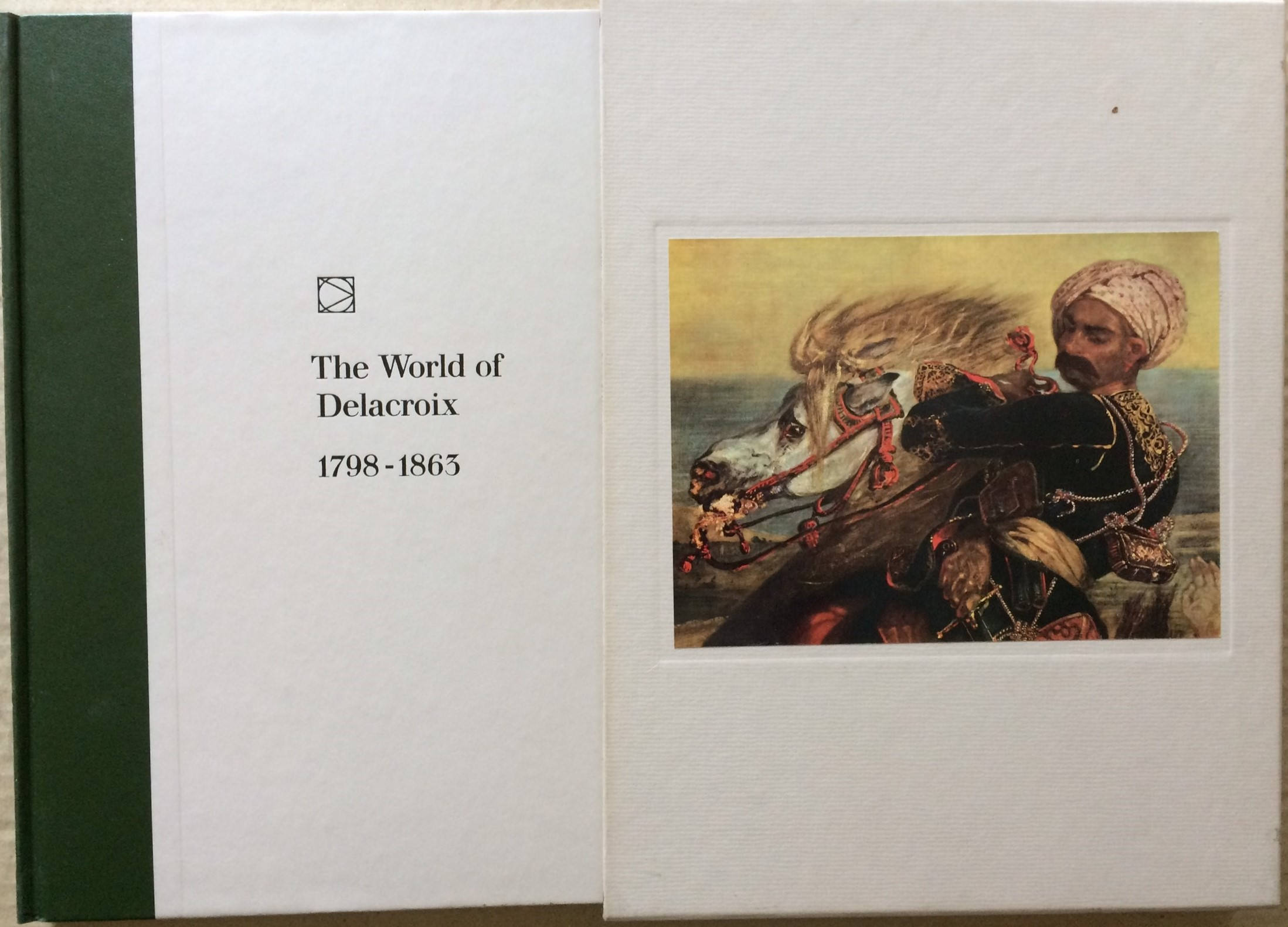 Image for The World of Delacroix: 1798-1863