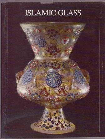 Image for Islamic Glass: A Brief History