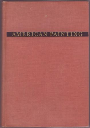 Image for American Painting: History and Interpretation