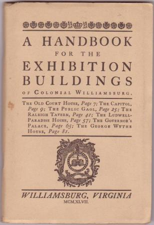 Image for A Handbook for the Exhibition Buildings of Colonial Williamsburg