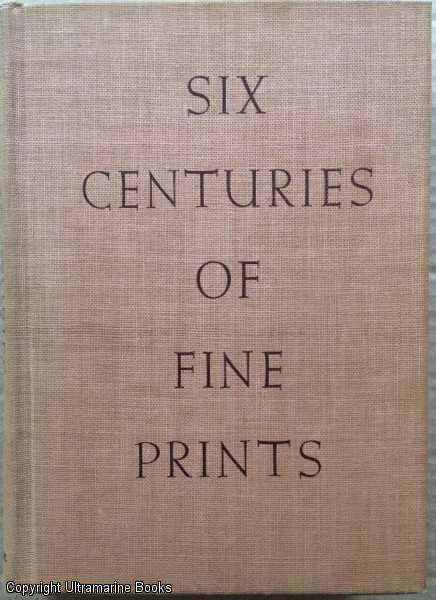 Image for Six Centuries of Fine Prints