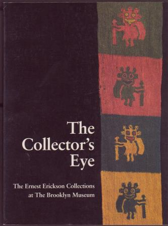 Image for The Collector's Eye: The Ernest Erickson Collections at The Brooklyn Museum