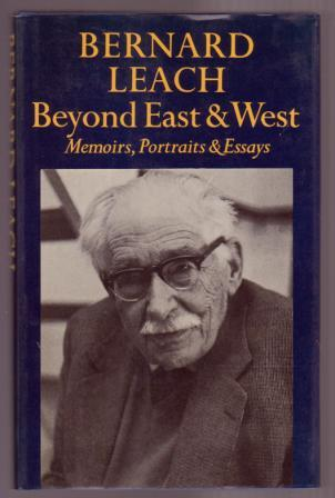 Image for Beyond East and West: Memoirs, Portraits and Essays