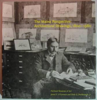 Image for The Maine Perspective: Architectural Drawings, 1800-1980