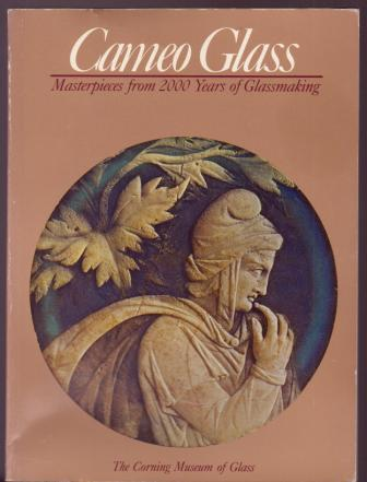 Image for Cameo Glass: Masterpieces from 2000 Years of Glassmaking