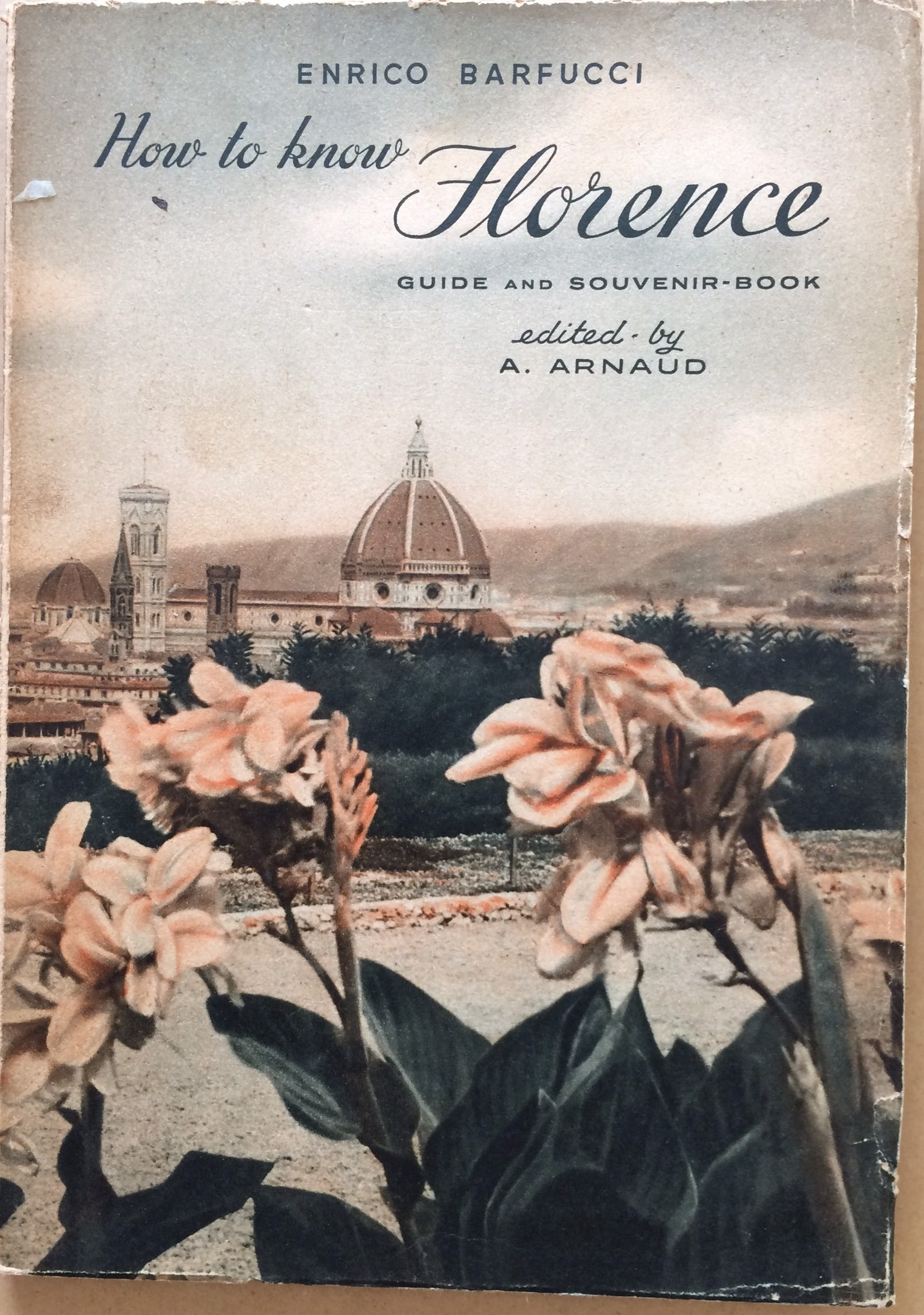 Image for How to Know Florence - Guide and Souvenir-Book