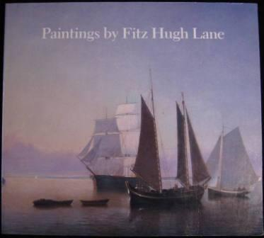 Image for Paintings by Fitz Hugh Lane
