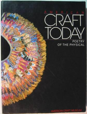 Image for American Craft Today: Poetry of the Physical
