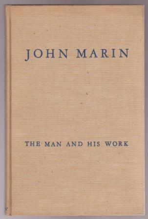 Image for John Marin, The Man and His Work