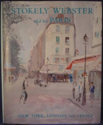 Image for Stokely Webster and His Paris, New York, London and Venice