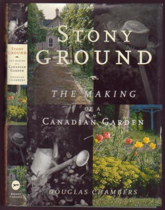 Image for Stony Ground, the Making of a Canadian Garden