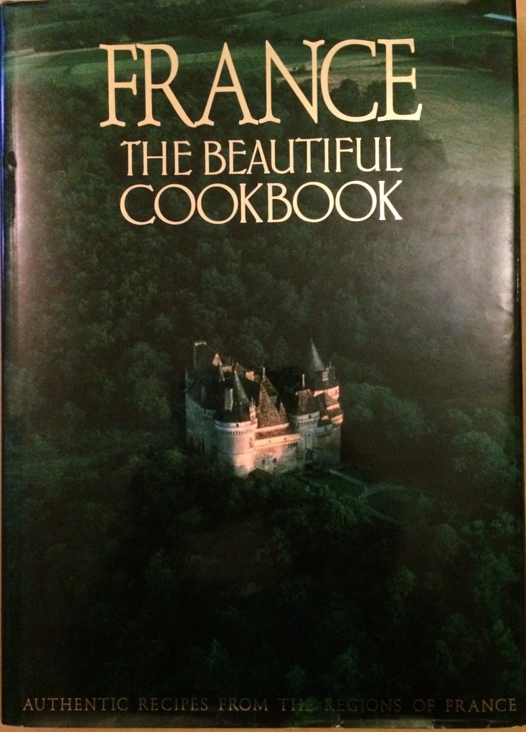 Image for France: The Beautiful Cookbook - Authentic Recipes from the Regions of France