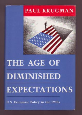 Image for The Age of Diminished Expectations: U.S. Economic Policy in the 1990s
