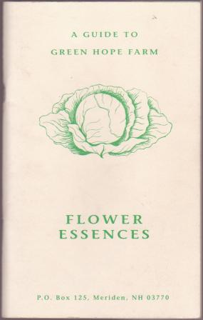 Image for Flower Essences - A Guide to Green Hope Farm