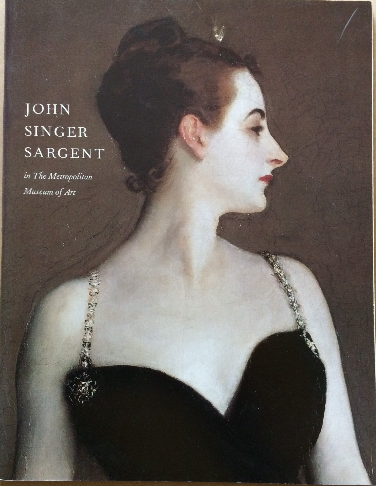 Image for John Singer Sargent in The Metropolitan Museum of Art  / Metropolitan Museum of Art Bulletin