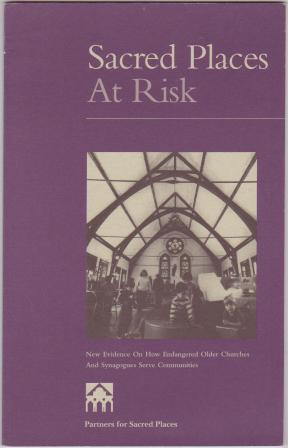 Image for Sacred Places at Risk: New Evidence on How Endangered Older Churches and Synagogues Serve Communities