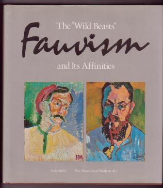 "Image for Fauvism: The ""Wild Beasts"" and Its Affinities"